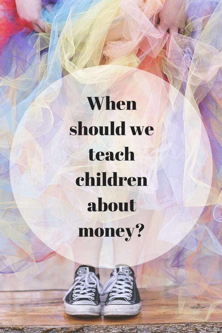 When should we teach children about money?