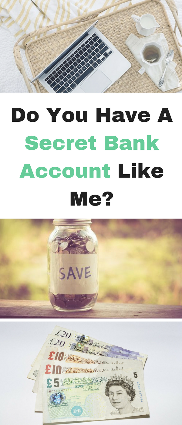 Do you have a secret bank account like me by Emma at Mums Savvy Savings