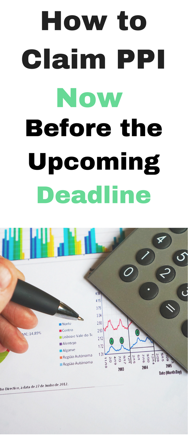 How to claim PPI now before the upcoming deadline by Emma at Mums Savvy Savings.