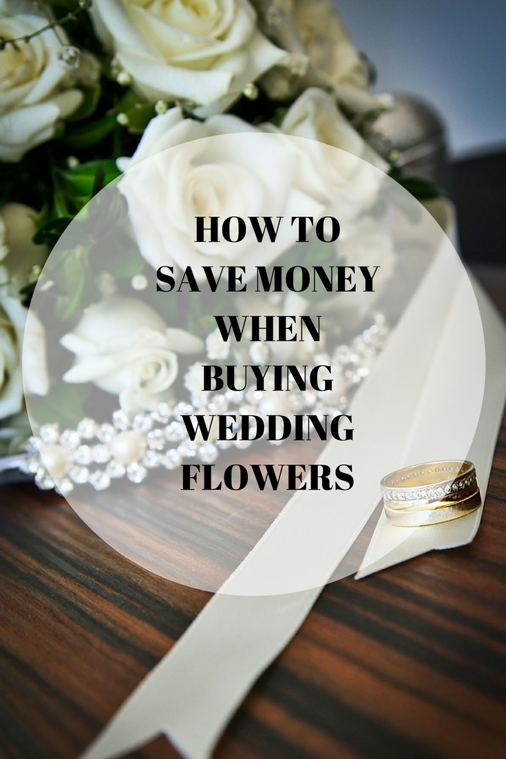 HOW TO SAVE MONEY WHEN BUYING WEDDING FLOWERS. decoration, wedding day brides,