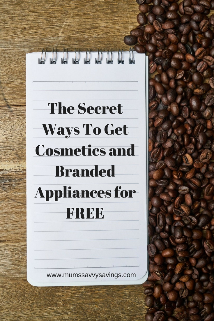 The Secret Ways To Get Cosmetics and Branded Appliances for FREE
