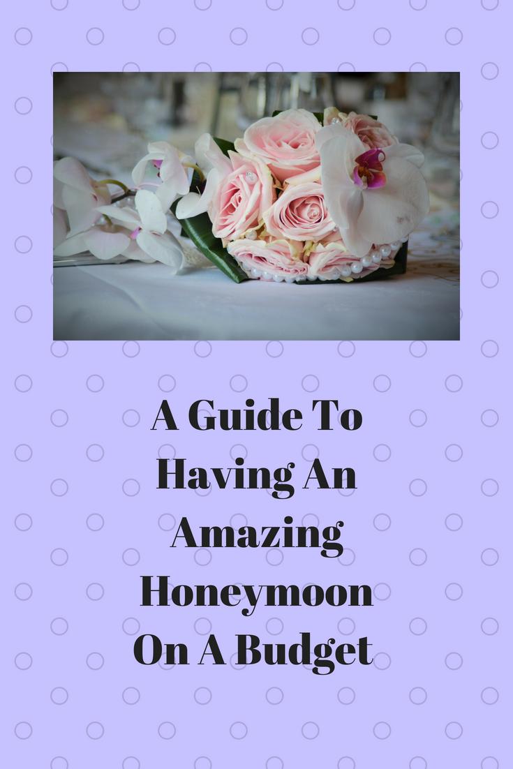 A Guide To Having An Amazing Honeymoon On A Budget, frugal wedding. money saving wedding, cheap honeymoon