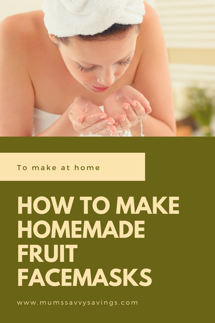 How to make homemade fruit facemasks #homemade #spa #pamper #facemasks #DIYfacemask #DIYbeauty #metime