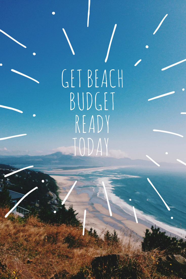 Get Beach Budget Ready Today #traveltips #moneysaving #budgettips