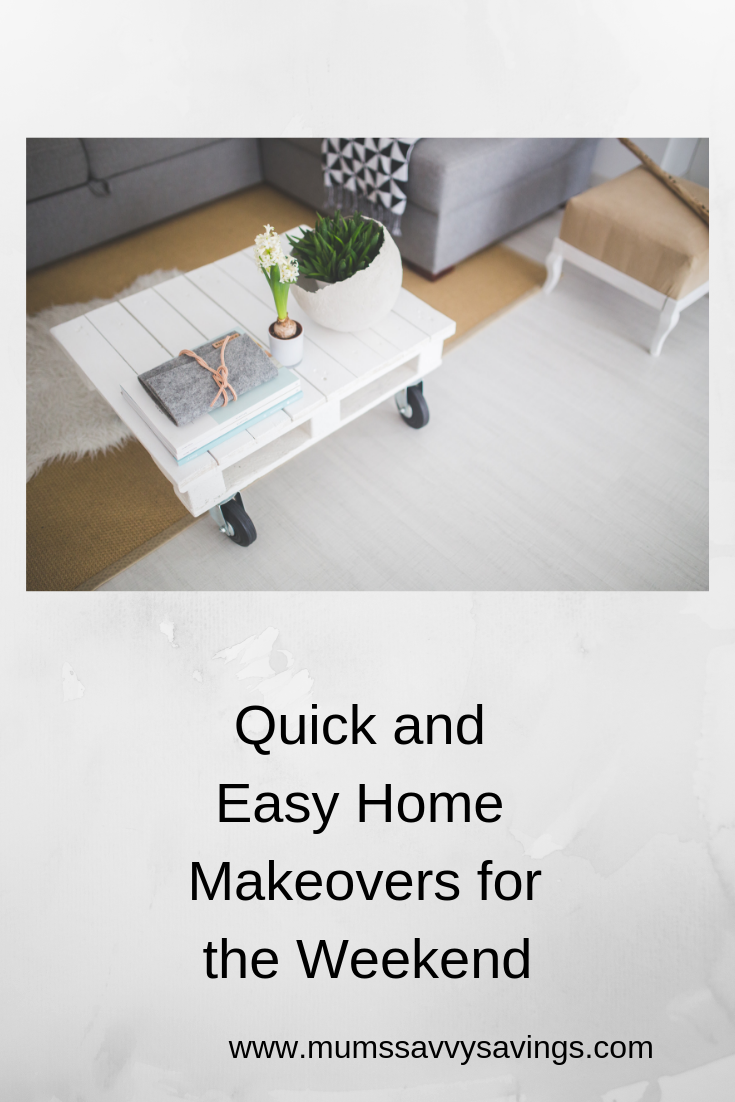 Quick and Easy Home Makeovers