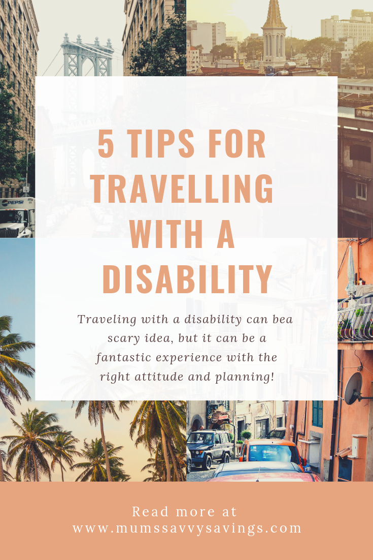 5 Tips For Travelling With A Disability