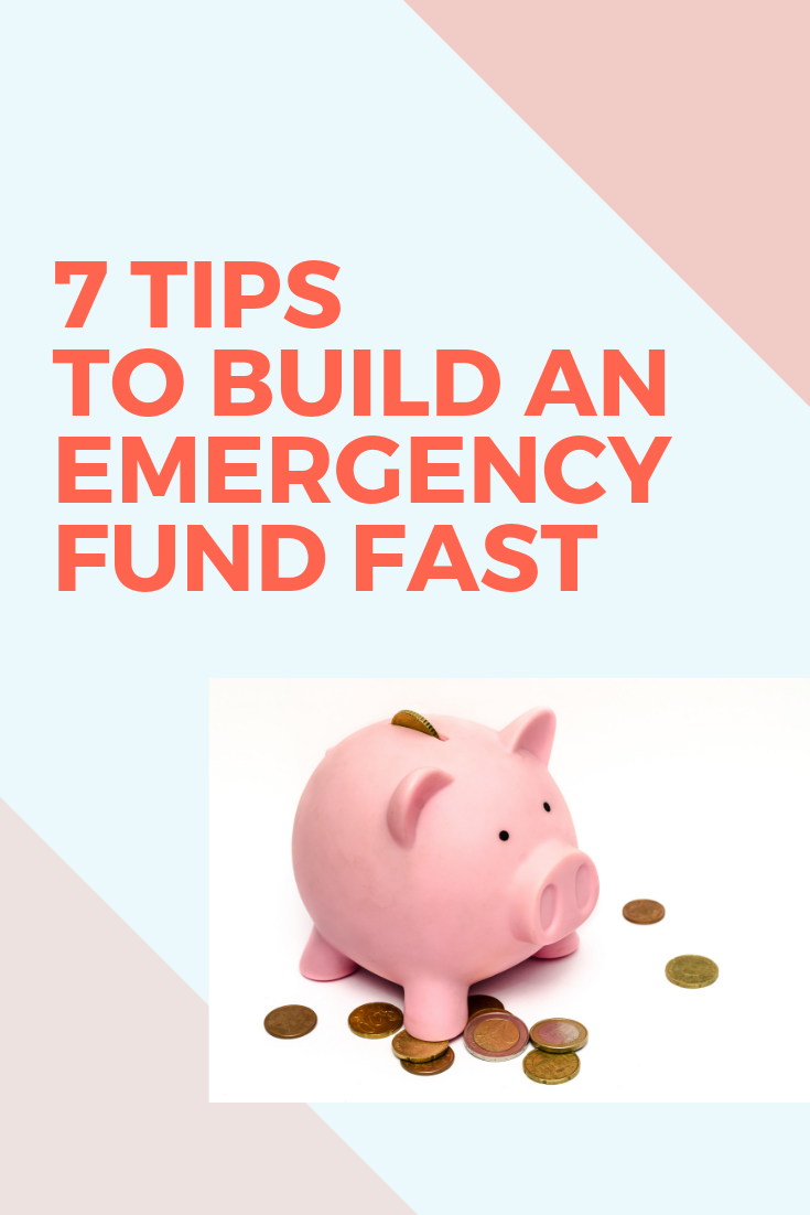 7 Tips To Build An Emergency Fund FAST